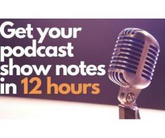 Get show notes for your podcast