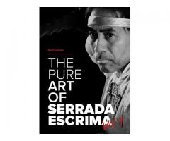 "FREE VIDEO OF ""THE PURE ART OF SERRADA ESCRIMA """