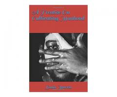 A Treatise On Cultivating Manhood