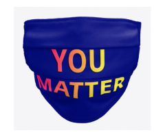 You Matter face mask