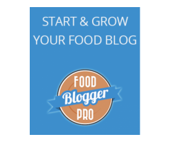 Start and grow your food blog with Food Blogger Pro
