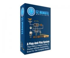 """Hot Offer! The """"12 Minute Affiliate"""" Is A Plug-And-Play System"""