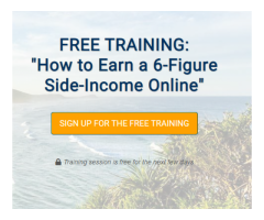 Earn A  6-Figure Side-Income Online ( Free Training )
